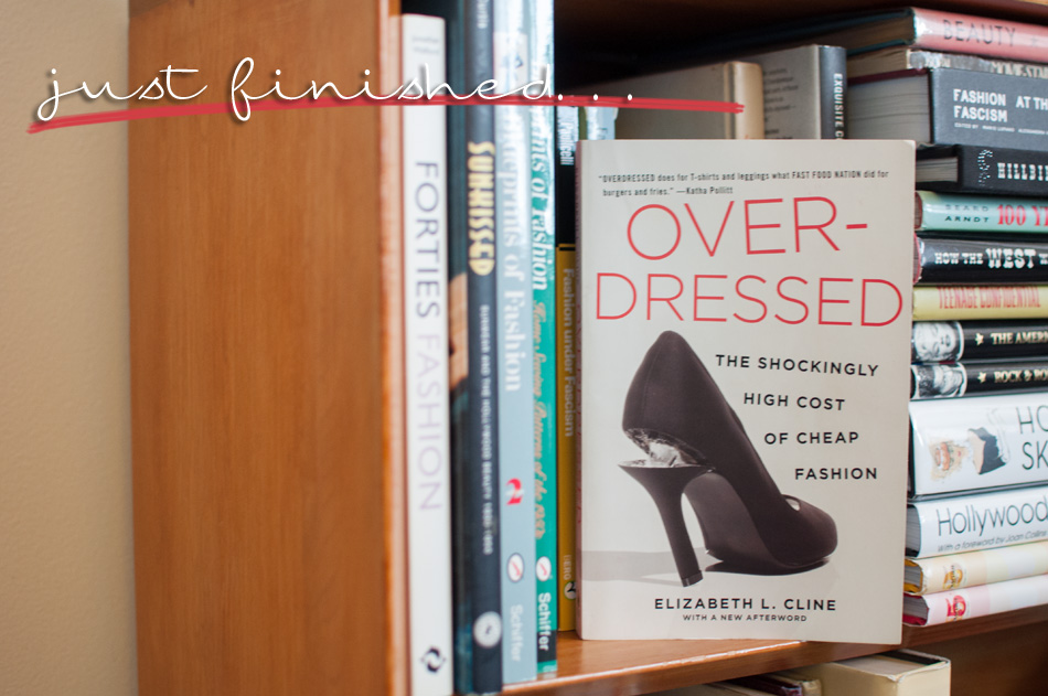 an overview of fast fashion in overdressed a book by elizabeth l cline Cline's insightful book cline raises the curtain on the ugly fast-fashion industry the shockingly high cost of cheap fashion by elizabeth l cline.